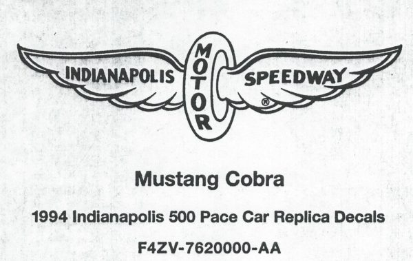 1994 Mustang Cobra Indianapolis 500 Pace Car Decal Kit